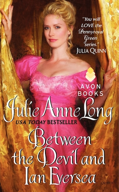 Between The Devil And Ian Eversea: Pennyroyal Green Series by Julie Anne Long