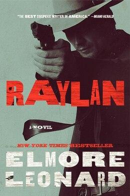 Book Raylan: A Novel by Elmore Leonard