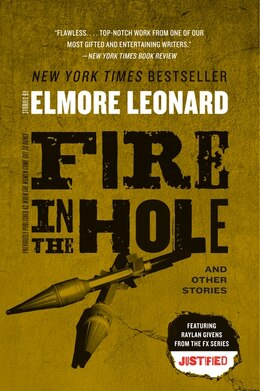 Book Fire In The Hole: Stories by Elmore Leonard