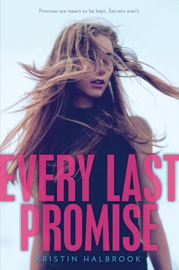 Book Every Last Promise by Kristin Halbrook