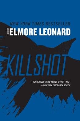 Book Killshot: A Novel by Elmore Leonard