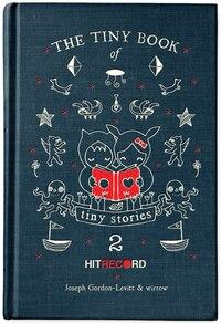 The Tiny Book Of Tiny Stories: Volume 2: Volume 2