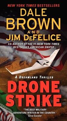 Book Drone Strike: A Dreamland Thriller: A Dreamland Thriller by Dale Brown
