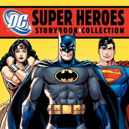 Book DC Super Heroes Storybook Collection by Various