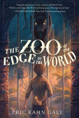 Book The Zoo At The Edge Of The World by Eric Kahn Gale