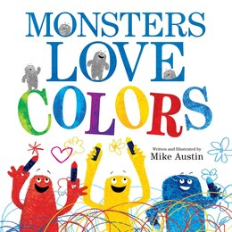 Book Monsters Love Colors by Mike Austin