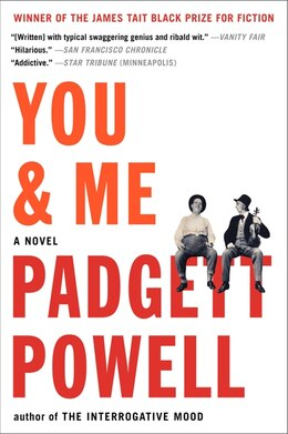 Book You & Me: A Novel by Padgett Powell