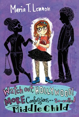 Book Watch Out, Hollywood!: More Confessions Of A So-called Middle Child by Maria T. Lennon