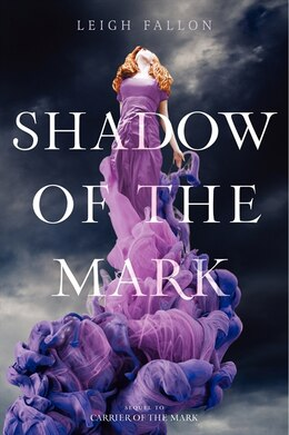 Book Shadow of the Mark by Leigh Fallon