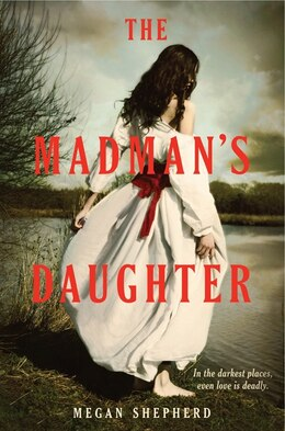 Book The Madman's Daughter by Megan Shepherd