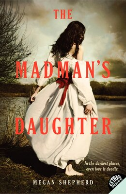 Book The Madman's Daughter by Megan Shepherd