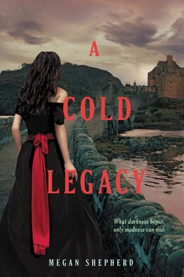 Book A Cold Legacy by Megan Shepherd