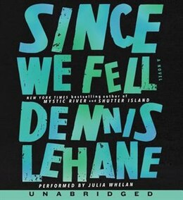 Book Since We Fell Cd: A Novel by Dennis Lehane
