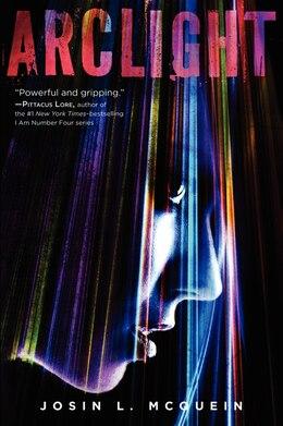 Book Arclight by Josin L. Mcquein