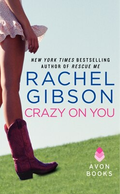 Book Crazy On You by Rachel Gibson