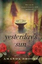 Yesterday's Sun: A Novel
