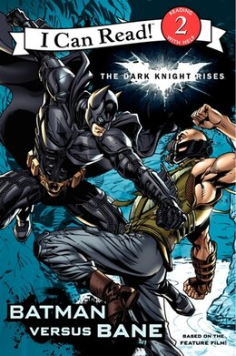 Book The Dark Knight Rises: Batman Versus Bane by Jodi Tbd