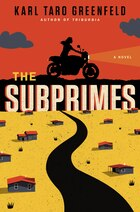The Subprimes: A Novel