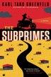 The Subprimes: A Novel by Karl Taro Greenfeld