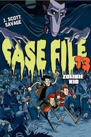 Case File 13: Zombie Kid: Zombie Kid