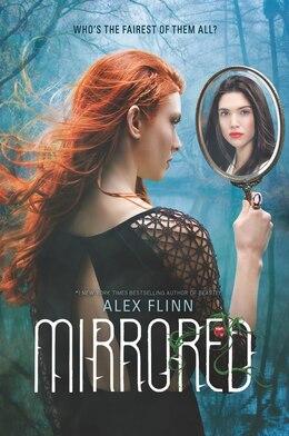 Book Mirrored by Alex Flinn