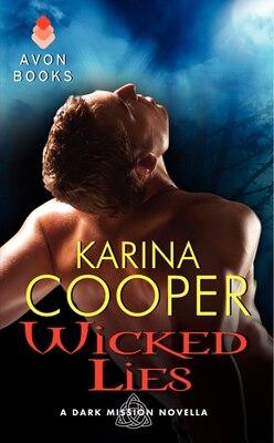 Book Wicked Lies: A Dark Mission Novella by Karina Cooper