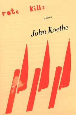 Book Rotc Kills: Poems by John Koethe