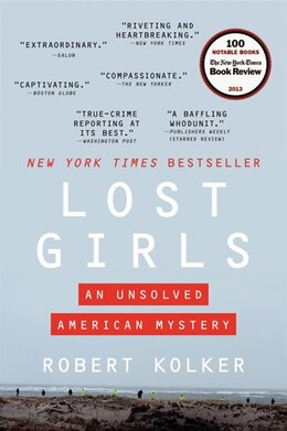 Book Lost Girls: An Unsolved American Mystery by Robert Kolker