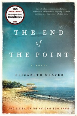 Book The End Of The Point: A Novel by Elizabeth Graver