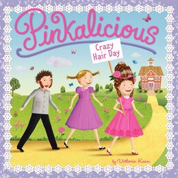 Book Pinkalicious: Crazy Hair Day: Crazy Hair Day by Victoria Kann