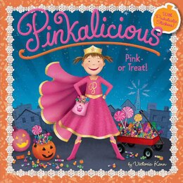 Book Pinkalicious: Pink or Treat!: Pink Or Treat! by Victoria Kann
