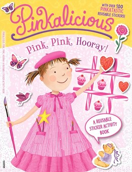 Book Pinkalicious: Pink, Pink, Hooray!: A Reusable Sticker Activity Book: Pink, Pink, Hooray!: A… by Victoria Kann