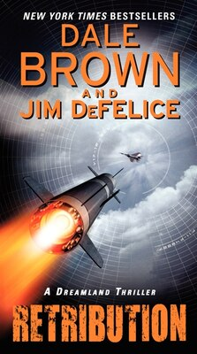 Book Retribution: A Dreamland Thriller: A Dreamland Thriller by Dale Brown
