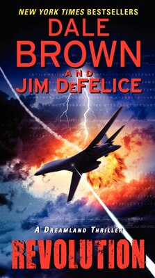 Book Revolution: A Dreamland Thriller: A Dreamland Thriller by Dale Brown