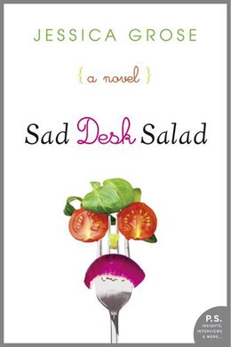 Book Sad Desk Salad: A Novel by Jessica Grose