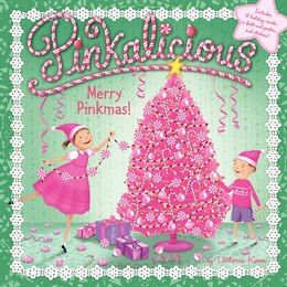Book Pinkalicious: Merry Pinkmas!: Merry Pinkmas! by Victoria Kann