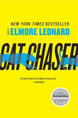 Book Cat Chaser: A Novel by Elmore Leonard