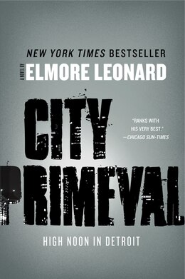 Book City Primeval: High Noon In Detroit by Elmore Leonard