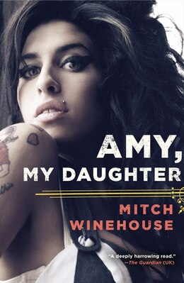 Book Amy, My Daughter by Mitch Winehouse