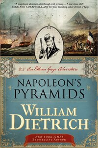 Napoleon's Pyramids: An Ethan Gage Adventure