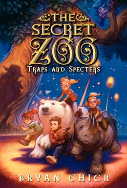 Book The Secret Zoo: Traps And Specters: Traps And Specters by Bryan Chick