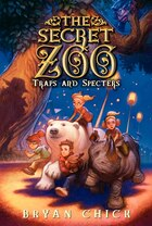 The Secret Zoo: Traps And Specters: Traps And Specters