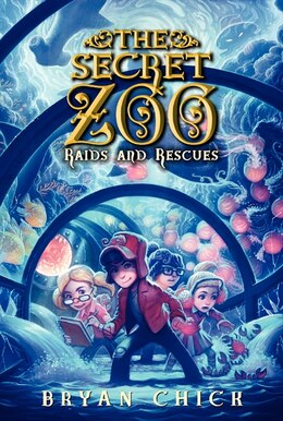 Book The Secret Zoo: Raids And Rescues: Raids And Rescues by Bryan Chick