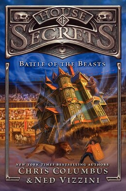 Book House Of Secrets: Battle Of The Beasts: Battle Of The Beasts by Chris Columbus