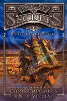 House Of Secrets: Battle Of The Beasts: Battle Of The Beasts