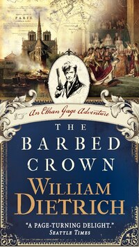 The Barbed Crown: An Ethan Gage Adventure