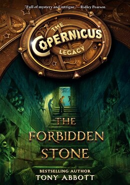 Book The Copernicus Legacy: The Forbidden Stone: The Forbidden Stone by TONY ABBOTT