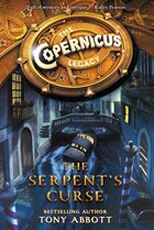 The Copernicus Legacy: The Serpent's Curse: The Serpent's Curse