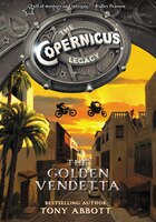The Copernicus Legacy: The Golden Vendetta: The Golden Vendetta