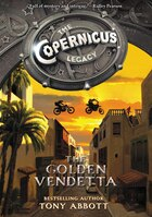 The Copernicus Legacy: The Golden Vendetta: The Golden Vendetta